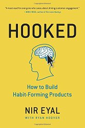 Hooked: How to Build Habit-Forming Products by Nir Eyal -- A must-read book for Product Managers   productmanagers.network