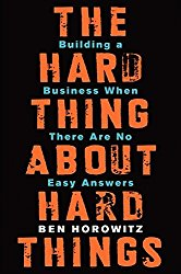 The Hard Thing About Hard Things by Ben Horowitz -- A must-read book for Product Managers   productmanagers.network