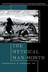 The Mythical Man-Month: Essays on Software Engineering by Frederick P. Brooks Jr -- A must-read book for Product Managers   productmanagers.network