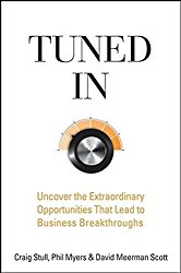 Tuned In: Uncover the Extraordinary Opportunities That Lead to Business Breakthroughs by Craig Stull -- A must-read book for Product Managers   productmanagers.network