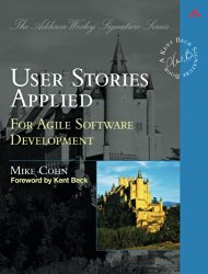 User Stories Applied: For Agile Software Development by Mike Cohn -- A must-read book for Product Managers   productmanagers.network