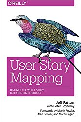 User Story Mapping: Discover the Whole Story, Build the Right Product by Jeff Patton -- A must-read book for Product Managers   productmanagers.network